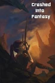 Крушение В Мире Фэнтези / Crashed Into Fantasy читать ранобэ