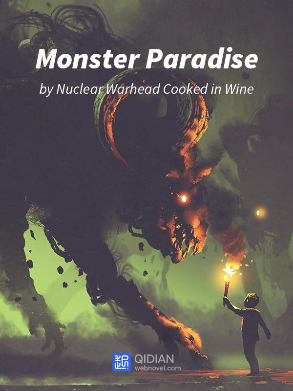 Рай монстров / Monster Paradise читать ранобэ