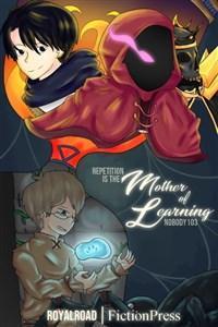 Мать Ученья / Mother of Learning читать ранобэ